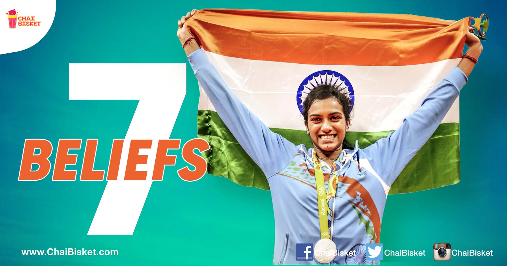 Presenting The 7 Beliefs That Turned Sindhu Into The Champion She