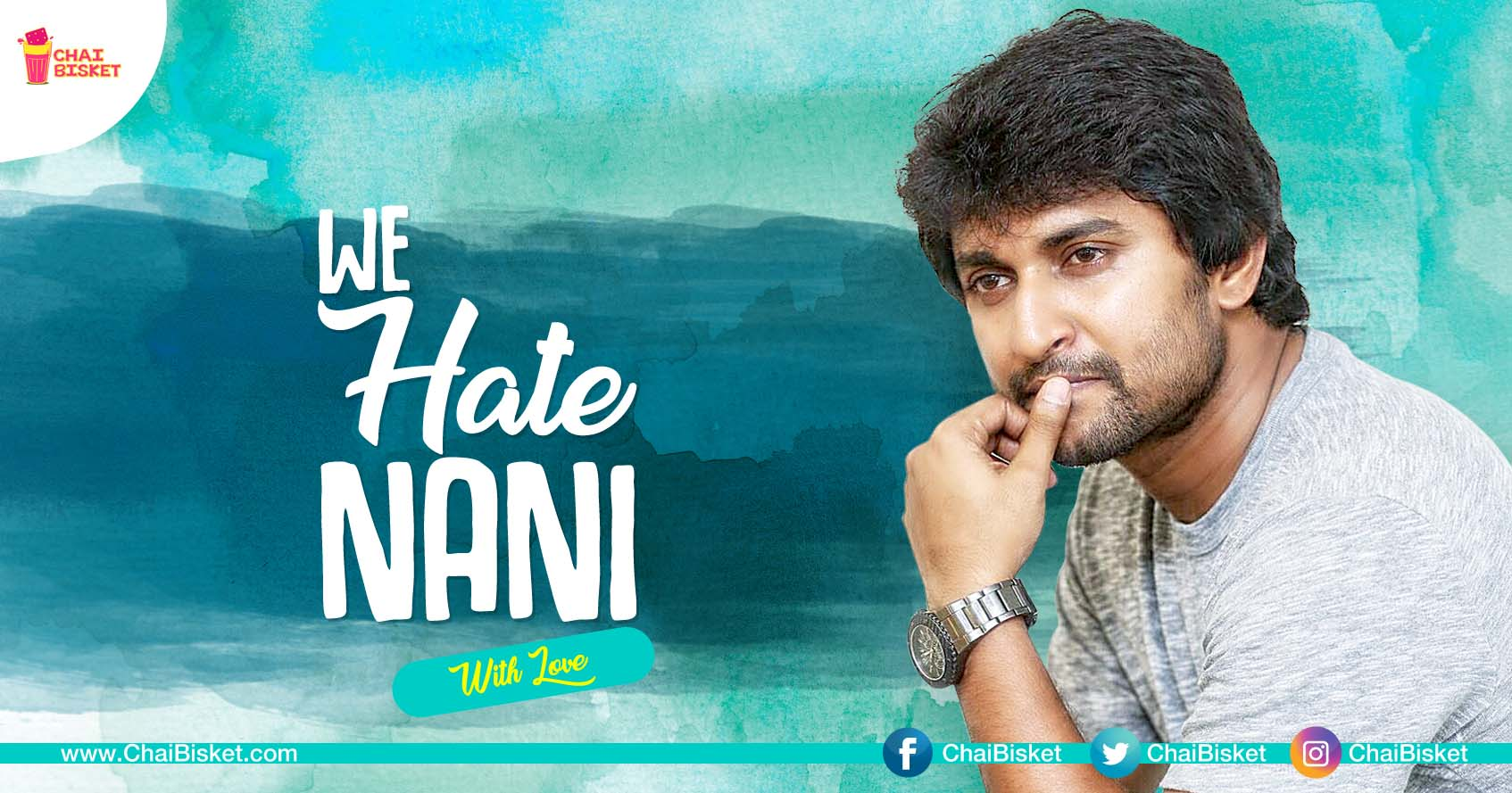 Presenting The Most pelling Reasons Why We HATE Actor Nani