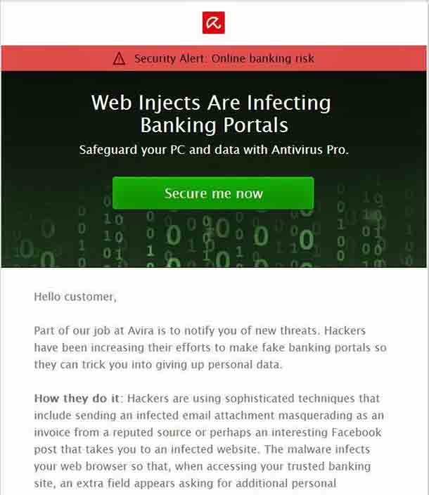 Web Injects Are Infecting Banking Portals Safeguard your PC and data with Antivirus Pro.