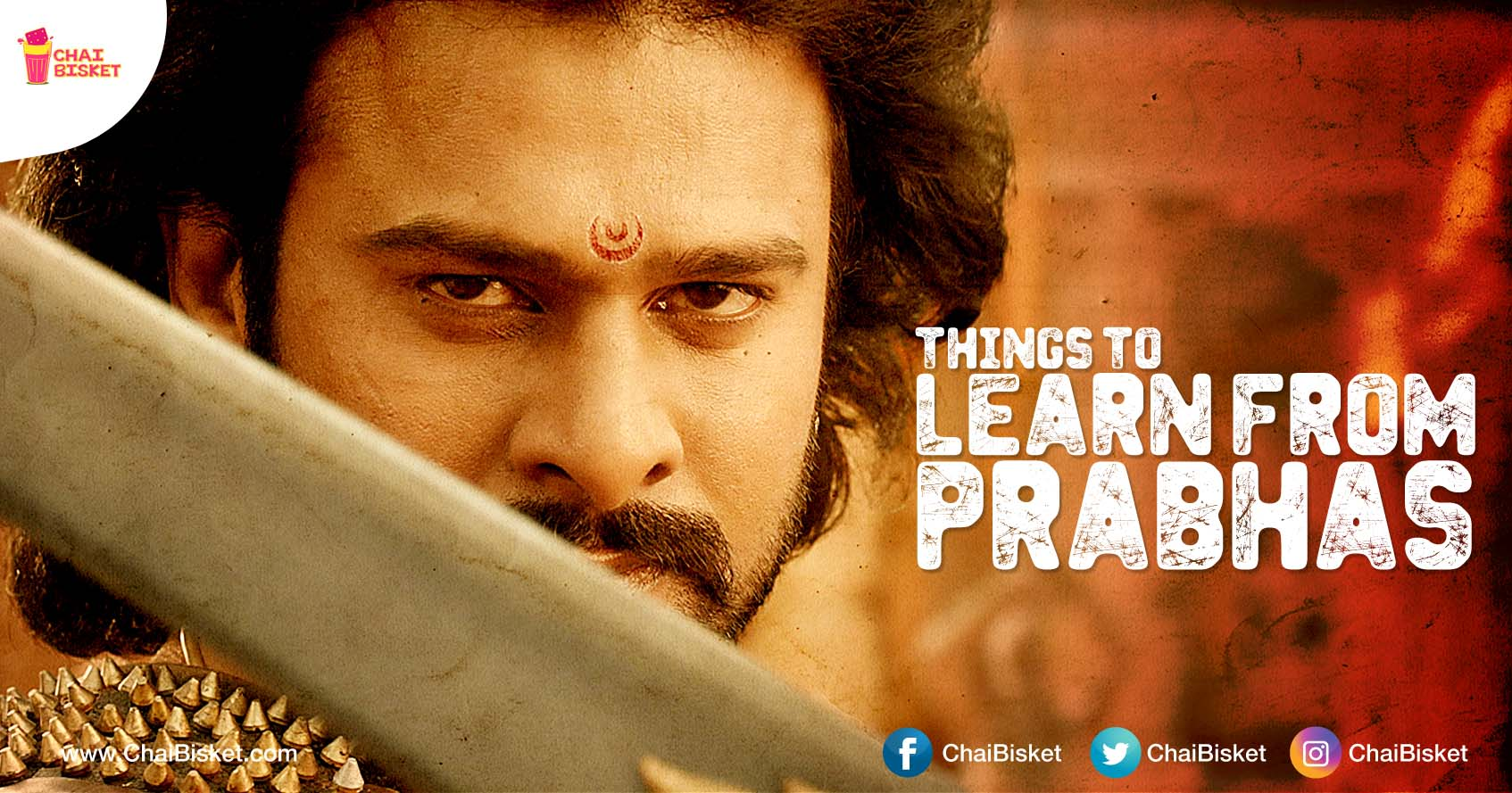 8 things that every one can learn from darling prabhas about passion