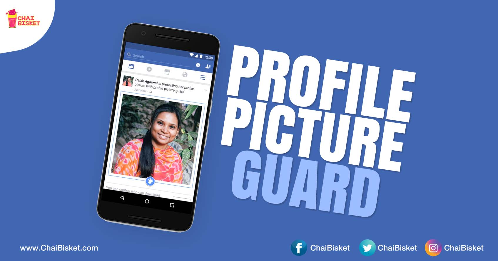 Facebook To Introduce 'Profile Picture Guard' For India To