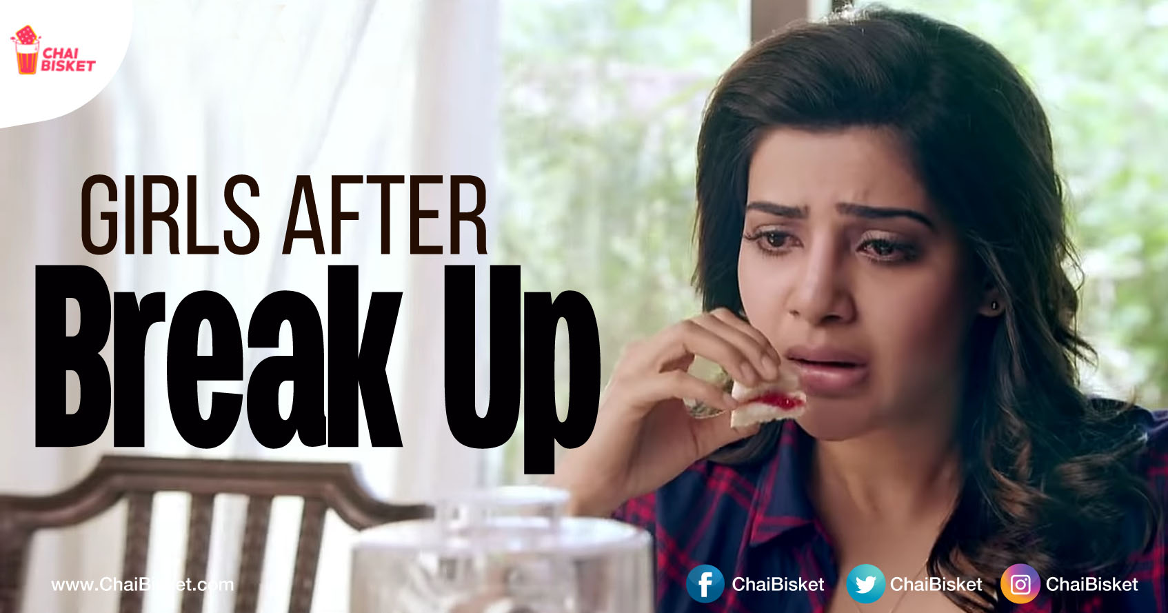 9 Realistic Things That Describe How Girls Deal With Break Up - Chai